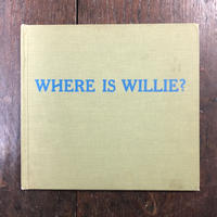 「WHERE IS WILLIE?」Wilfried Blecher(ヴィルフリード・ブレヒャー)