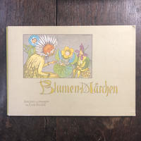 「Blumen-Marchen」Ernst Kreidolf(エルンスト・クライドルフ)