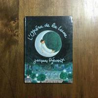 「L'OPERA DE LA LUNE」Jacques Prevert(ジャック・プレヴェール) Jacqueline Duheme(ジャクリーヌ・デュエーム)