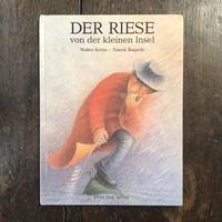 「DER RIESE von der kleinen Insel」Walter Kreye Tomek Bogacki