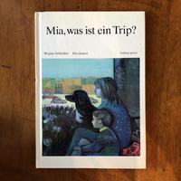 「Mia, was ist ein Trip」Regine Schindler Sita Jucker(ジタ・ユッカー)