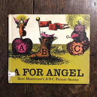 「A FOR ANGEL Beni Montresor's A・B・C Picture-Stories」Beni Montresor(ベニ・モントレソール)