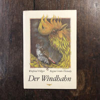「Der Windhahn」Winfried Vollger Regine Grube-Heinecke