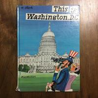 「This is Washington, D.C.(1969年初版)」M.Sasek