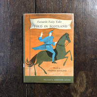 「Favorite Fairy Tales TOLD IN SCOTLAND」Adrienne Adams(エイドリアン・アダムス)