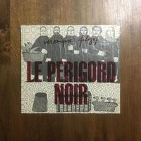 「LE PERIGORD NOIR(2000部限定)」VERONIQUE FILOZOF