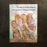 「Liebeserklarungen an unsere Mitgeschopfe」Marianne Graf Dusan Kallay(ドゥシャン・カーライ)