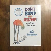 「DON'T BUMP THE GLUMP!」Shel Silverstein(シェル・シルヴァスタイン)