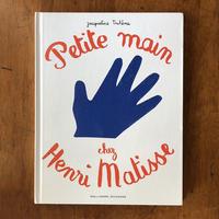 「Petite Main Chez Henri Matisse」Jacqueline Duheme(ジャクリーヌ・デュエーム)