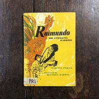 「Raimundo The Unwilling Warrior」Mariana Prieto Beatrice Darwin