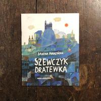 「SZEWCZYK DRATEWKA」Janina Porazinska