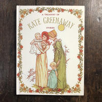 「A TREASURY OF KATE GREENAWAY STORIES」Kate Greenaway