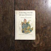 「SAGOKUNGAR OCH BERGATROLL(1925年刷)」Magda Bergquist Ottilia Adelborg(オッティリア・アーデルボリ)