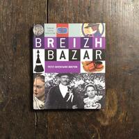 「BREIZH BAZAR PETIT INVENTAIRE BRETON」Caroline Laffon Gwen Le Gac