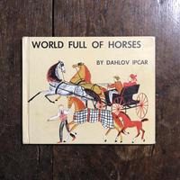 「WORLD FULL OF HORSES」Dahlov Ipcar(ダーロフ・イプカー)