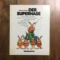 「DER SUPERHASE」Helme Heine(ヘルメ・ハイネ)