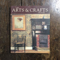 「THE ARTS & CRAFTS HOUSE」Adrian Tinniswood