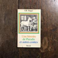 「Une histoire de Paradis et autres contes」I.B.Singer(アイザック・シンガー) Maurice Sendak(モーリス・センダック)