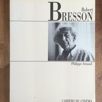 「Robert BRESSON」Philippe Arnaud
