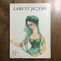 「LABUTI JEZERO」Ludmila Jirincova(ルドミラ・イジンツォヴァー)