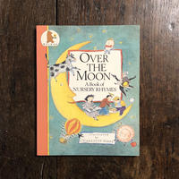 「OVER THE MOON A Book of NURSERY RHYMES」Charlotte Voake(シャーロット・ヴォーク)