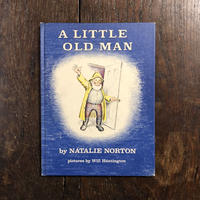 「A LITTLE OLD MAN」Natalie Norton Will Huntington