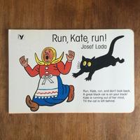 「Run,Kate,run!」Josef Lada(ヨゼフ・ラダ)