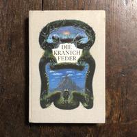 「DIE KRANICHFEDER」Manfred Butzmann