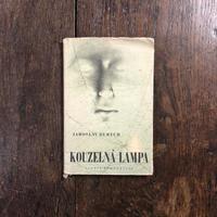 「KOUZELNA LAMPA」Jaroslav Durych Ludmily Jirincova(ルドミラ・イジンツォヴァー)