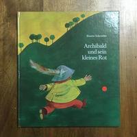 「Archibald und sein kleines Rot」Binette Schroeder(ビネッテ・シュレーダー)