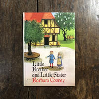 「Little Brother and Little Sister」Barbara Cooney(バーバラ・クーニー)