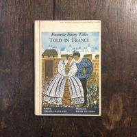 「Favorite Fairy Tales TOLD IN FRANCE(リトグラフ印刷)」Roger Duvoisin(ロジャー・デュボアザン)