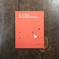 「De l'origine des mathematiques」Clemence Gandillot
