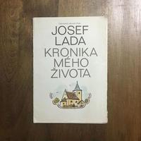 「KRONIKA MEHO ZIVOTA」Josef Lada(ヨゼフ・ラダ)