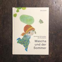 「Mascha und der Sommer」Gerlinde Schneider Jan Kudlacek(ヤン・クドゥラーチェク)