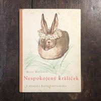 「Nespokojeny kralicek」Marie Majerova Karel Svolinsky(カレル・スヴォリンスキー)