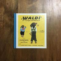 「WALDI」Walter Andreas Fritz Koch-Gotha