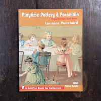 「Playtime Pottery & Porcelain from Europe and Asia」Lorraine Punchard