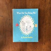 「What Did You Bring Me?」Karla Kuskin(カーラ・カスキン)