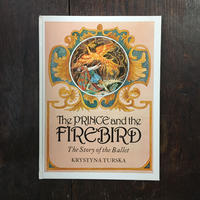 「The Prince and the Firebird」Krystyna Turska(クリスティーナ・トゥルスカ)