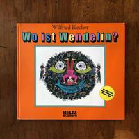 「Wo ist Wendelin?」Wilfried Blecher(ヴィルフリード・ブレヒャー)