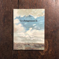 「Ce changement-la」Philippe Dumas(フィリップ・デュマ)