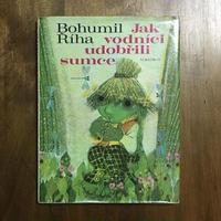 「Jak vodníci udobřili sumce」Bohumil Říha Jan Kudláček(ヤン・クドゥラーチェク)