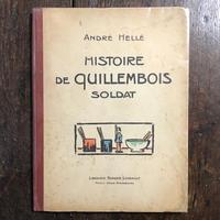 「HISTOIRE DE QUILLEMBOIS SOLDAT」André Hellé(アンドレ・エレ)