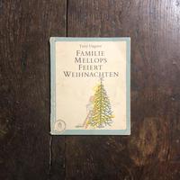 「FAMILIE MELLOPS FEIERT WEIHNACHTEN」Tomi Ungerer(トミー・ウンゲラー)