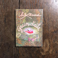 「Grain-d'aile(1977年刷)」Paul Eluard(ポール・エリュアール) Jacqueline Duheme(ジャクリーヌ・デュエーム)