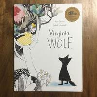 「Virginia WOLF」Kyo Maclear Isabelle Arsenault(イザベル・アルスノー)