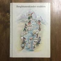 「Bergblumenkinder erzahlen」MILA PAWLOWSKI