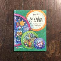 「Feste feiern wie sie fallen」Monika Laimgruber(モニカ・レイムグルーバー)
