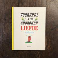 「VOORSPEL VAN GEBROKEN LIFEDE」Geert De Kockere Isabelle Vandenabeele
